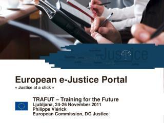 European e-Justice Portal «Justice at a click»