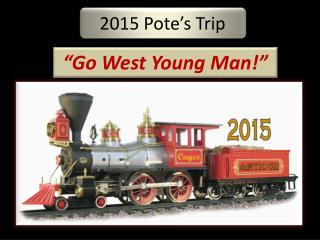 2015  Pote's  Trip