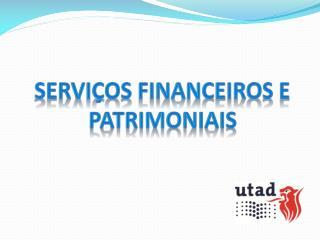 Servi�os Financeiros e Patrimoniais