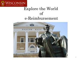 Explore the World  of  e-Reimbursement