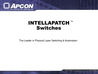 APCON INTELLAPATCHTM  Switches