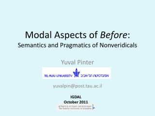 Modal Aspects of  Before : Semantics and Pragmatics of Nonveridicals