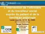 L intervention de l infirmi re et du travailleur social aupr s du patient et de la famille en oncologie
