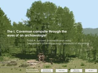 The I, Caveman campsite through the eyes of an archaeologist