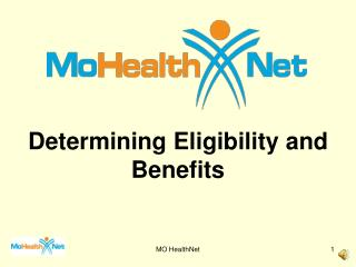 Determining Eligibility and Benefits