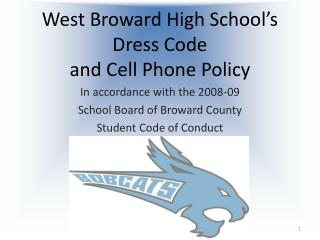 West Broward High School's Dress Code  and Cell Phone Policy