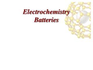 Electrochemistry Batteries