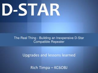 TheRealThing - Building an Inexpensive D-Star Compatible Repeater