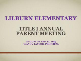 Lilburn Elementary Title  I Annual  Parent Meeting
