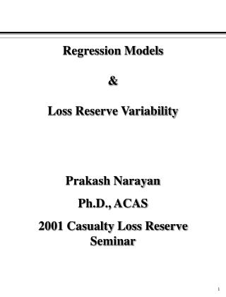Regression Models & Loss Reserve Variability