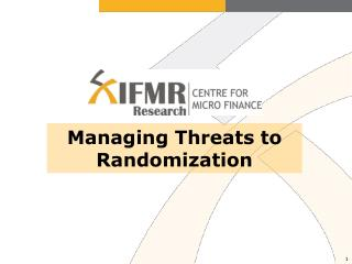 Managing Threats to Randomization