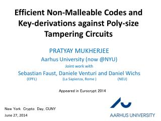 Efficient Non-Malleable Codes and Key-derivations against Poly-size Tampering Circuits