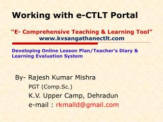 """E- Comprehensive Teaching & Learning Tool"" kvsangathanectlt"