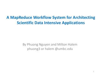 A MapReduce Workflow System for Architecting Scientific Data Intensive Applications
