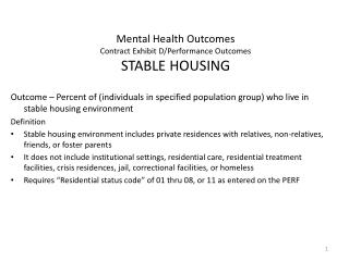 Mental Health Outcomes Contract Exhibit D/Performance Outcomes STABLE HOUSING