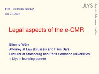 Legal aspects of the e-CMR