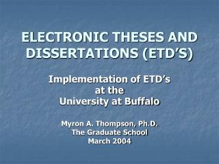 ELECTRONIC THESES AND DISSERTATIONS (ETD'S)