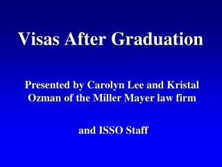 Visas After Graduation