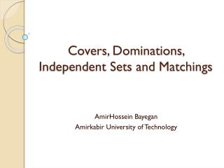 Covers, Dominations, Independent Sets and  Matchings