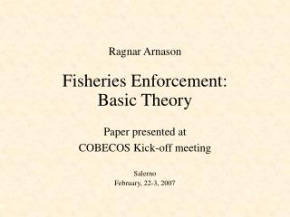 Fisheries Enforcement: Basic Theory