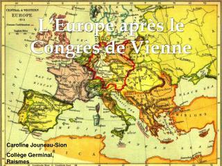 L'Europe après le Congrès de Vienne