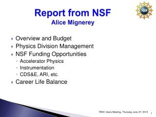Report from NSF Alice Mignerey