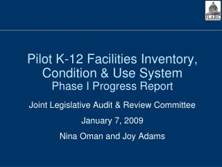 Pilot K-12 Facilities Inventory, Condition & Use System Phase I Progress Report