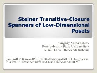Steiner Transitive-Closure Spanners of Low-Dimensional Posets
