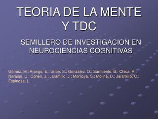TEORIA DE LA MENTE Y TDC