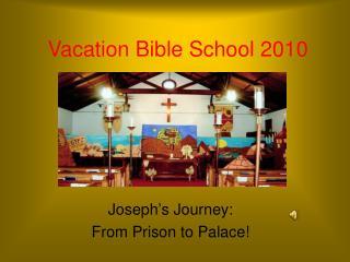 Vacation Bible School 2010