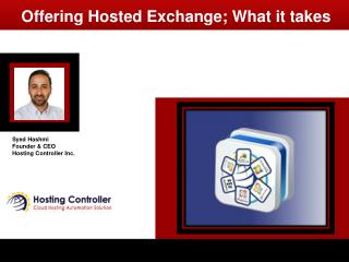 Offering Hosted Exchange; What it takes