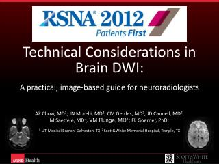Technical Considerations in  Brain DWI: