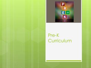Pre-K Curriculum
