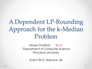 A Dependent LP-Rounding Approach for the k-Median Problem