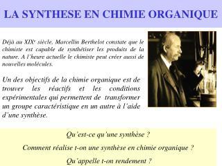 LA SYNTHESE EN CHIMIE ORGANIQUE