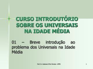 CURSO INTRODUTÓRIO SOBRE  OS UNIVERSAIS NA IDADE MÉDIA