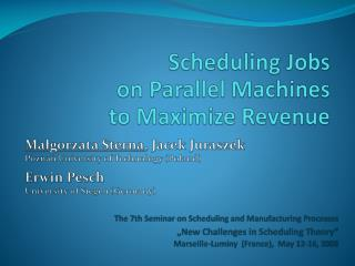 Scheduling Jobs  on Parallel Machines  to Maximize Revenue