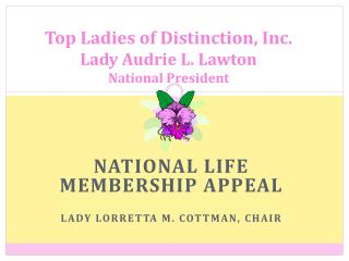 Top Ladies of Distinction, Inc. Lady Audrie L. Lawton National President
