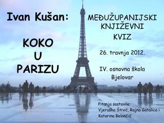 Ivan Kušan: KOKO  U  PARIZU