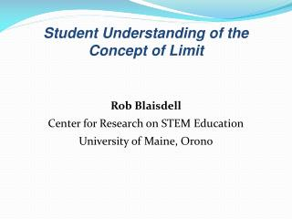 Student Understanding of the Concept of Limit