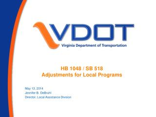 HB 1048 / SB 518 Adjustments for Local Programs