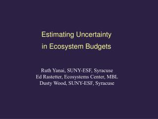 Estimating Uncertainty in Ecosystem Budgets