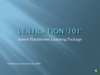 VENTILATION '101'