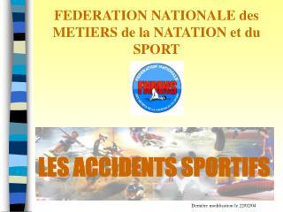 FEDERATION NATIONALE des METIERS de la NATATION et du SPORT