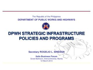 The Republic of the Philippines DEPARTMENT OF PUBLIC WORKS AND HIGHWAYS