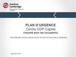 PLAN D'URGENCE Centre CDP Capital (résumé pour les occupants)