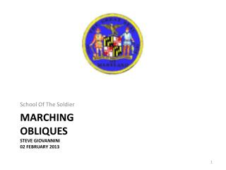 Marching Obliques Steve Giovannini 02 February 2013
