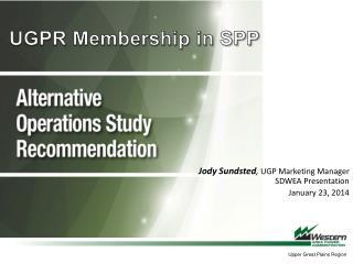 UGPR Membership in SPP