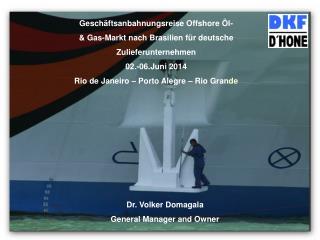 Geschäftsanbahnungsreise Offshore Öl- & Gas-Markt nach Brasilien für deutsche Zulieferunternehmen