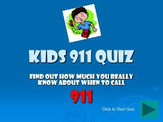 Kids 911 Quiz